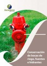 Conservación de Bocas de Riego, Fuentes e Hidrantes