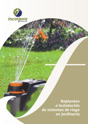 Replanteo e instalación de sistemas de riego en Jardinería